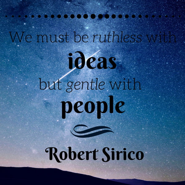 Ruthless with ideas quote